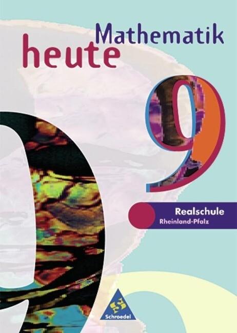 Mathematik heute. 9. Schuljahr. Schülerband. Euro-Ausgabe. Rheinland-Pfalz als Buch