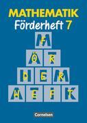 Mathematik. Neue Ausgabe für Sonderschulen. Förderheft 7. RSR