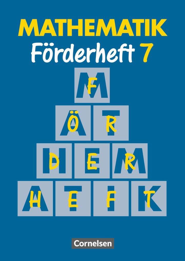 Mathematik. Neue Ausgabe für Sonderschulen. Förderheft 7. RSR als Buch