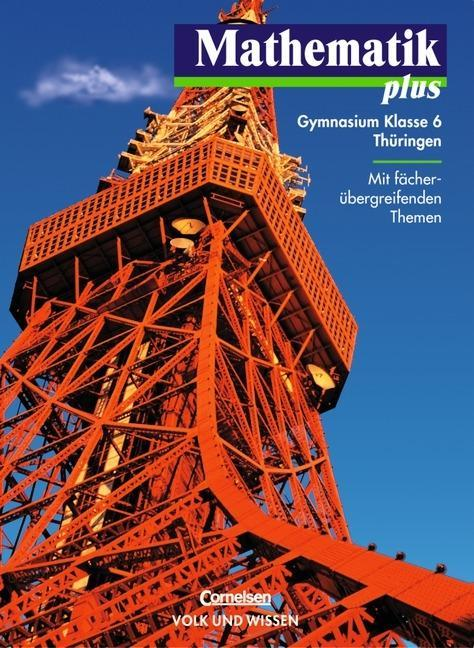 Mathematik plus 6. Lehrbuch. Thüringen. Euro-Ausgabe als Buch