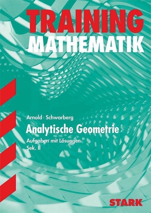 Training Mathematik Analytische Geometrie 2 FOS / Gymnasium als Buch