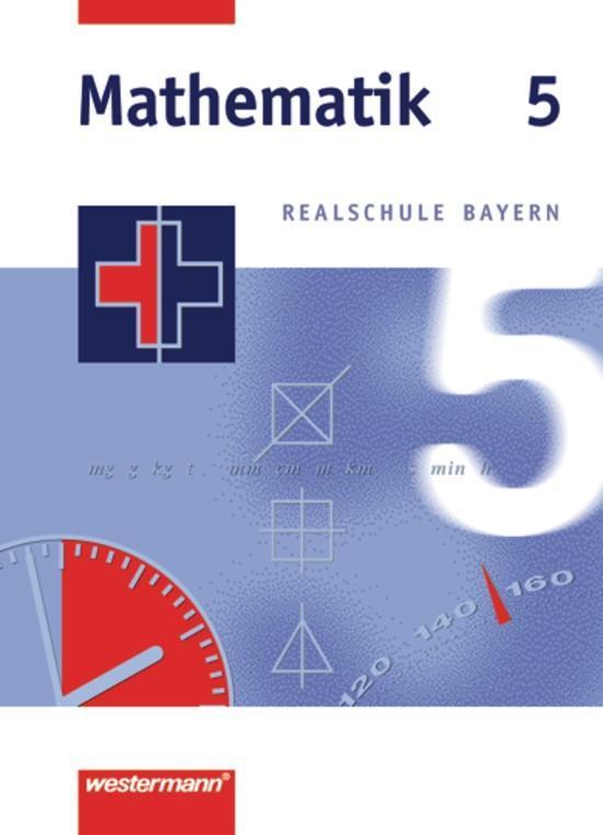 Mathematik 5. Realschule Bayern als Buch