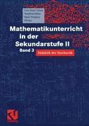 Mathematikunterricht in der Sekundarstufe II. Bd. 3