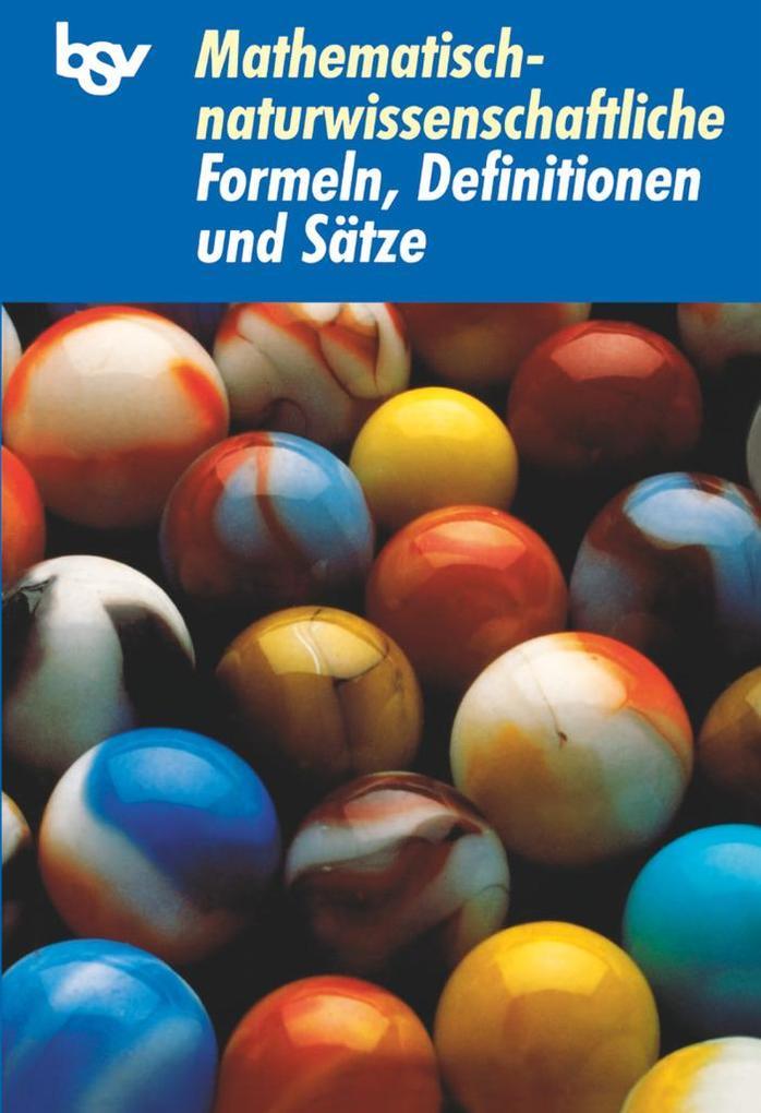 Mathematisch-naturwissenschaftliche Formeln, Definitionen und Sätze als Buch