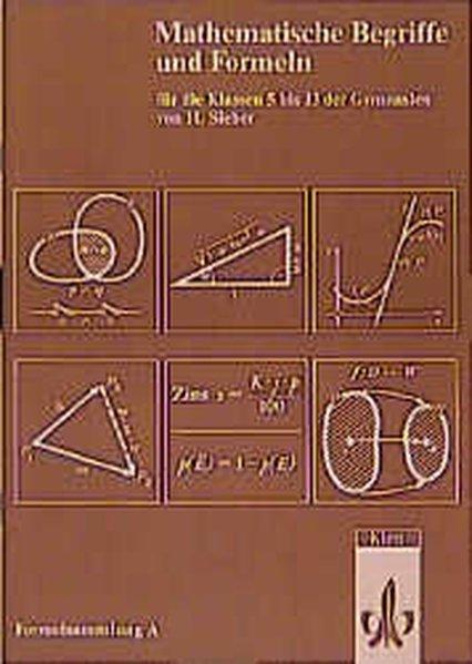 Mathematische Formeln. Formelsammlung A für Gymnasien als Buch