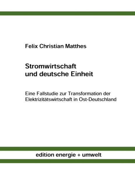 Stromwirtschaft und deutsche Einheit als Buch