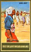 Die Sklavenkarawane