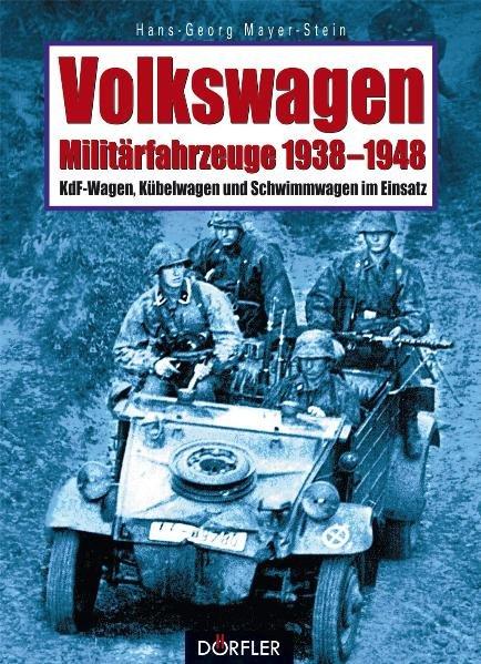 Volkswagen-Militärfahrzeuge 1938-1948 als Buch