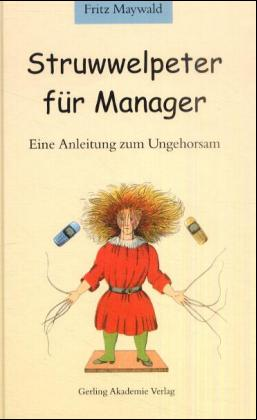 Struwelpeter für Manager als Buch