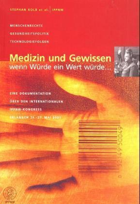 Medizin und Gewissen als Buch