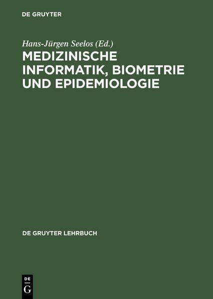 Medizinische Informatik, Biometrie und Epidemiologie als Buch (gebunden)