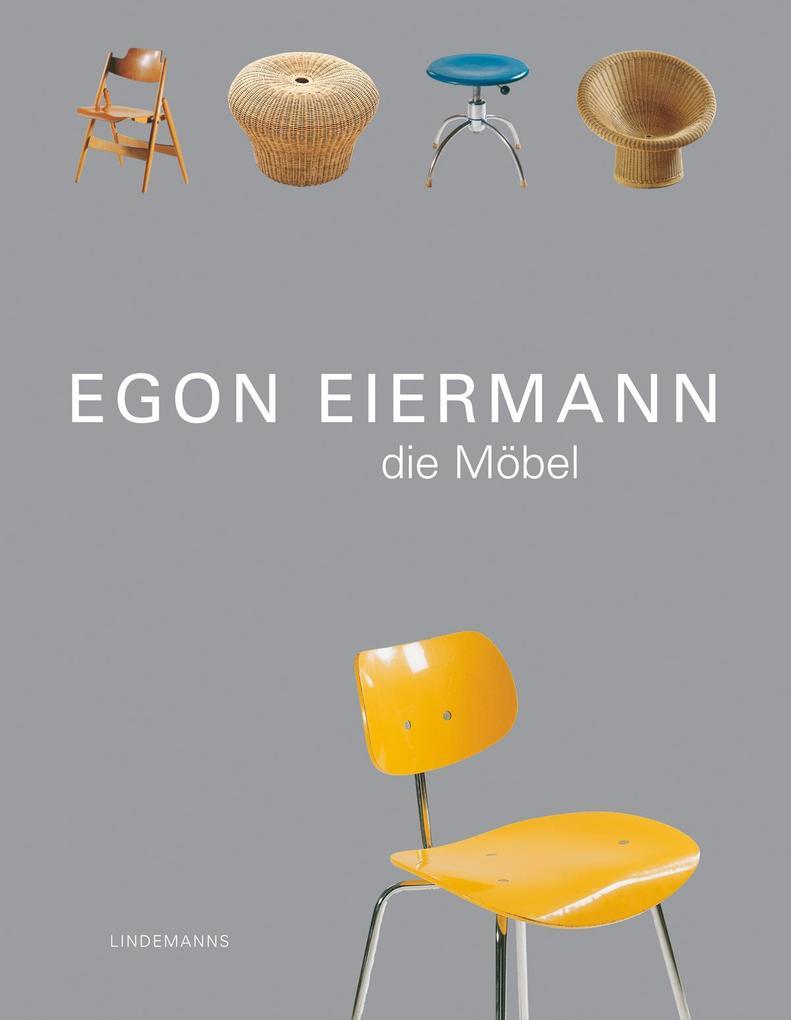 Egon Eiermann - Die Möbel als Buch