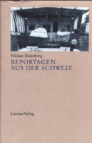 Reportagen aus der Schweiz als Buch