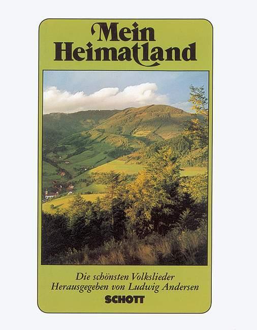 Mein Heimatland. Melodie-Ausgabe als Buch