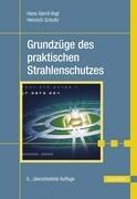Grundzüge des praktischen Strahlenschutzes