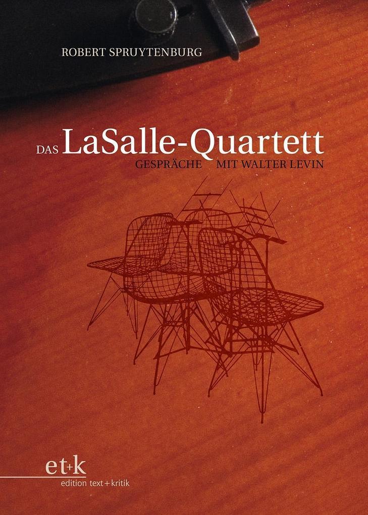 Das LaSalle-Quartett als Buch von Robert Spruyt...