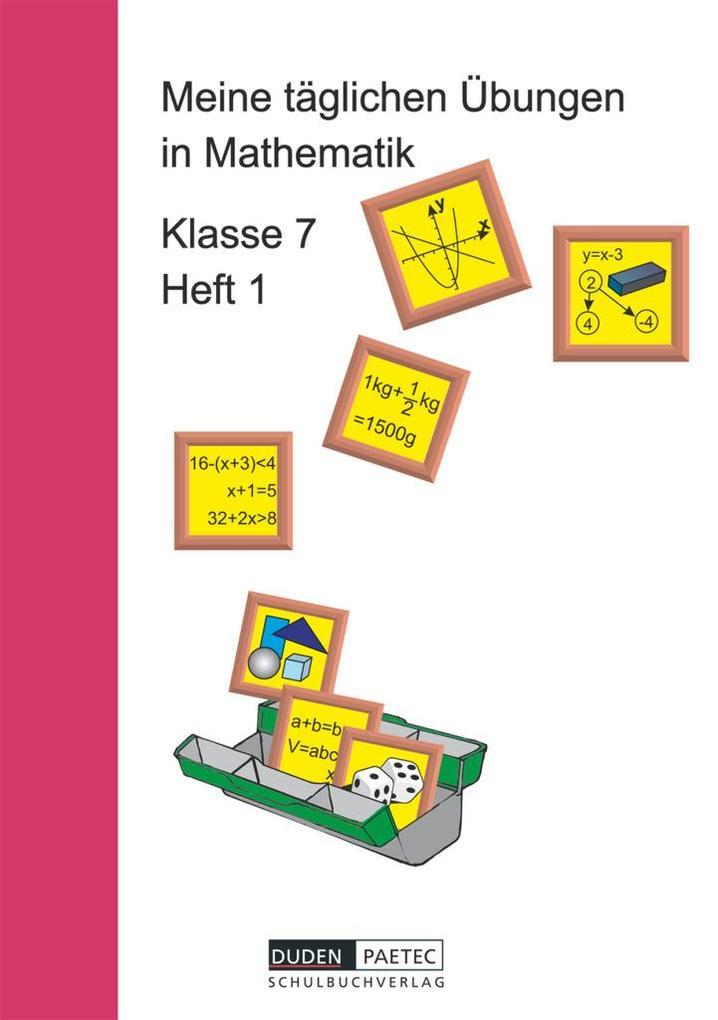 Meine täglichen Übungen in Mathematik Klasse 7 Heft 1 als Buch