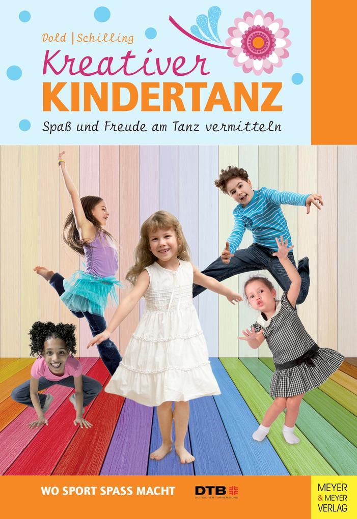 Kreativer Kindertanz als Buch von Julia Dold, L...