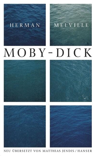 Ausgewählte Werke. Moby Dick oder Der Wal als Buch