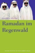 Ramadan im Regenwald