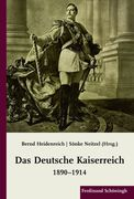 Das Deutsche Kaiserreich 1890-1914