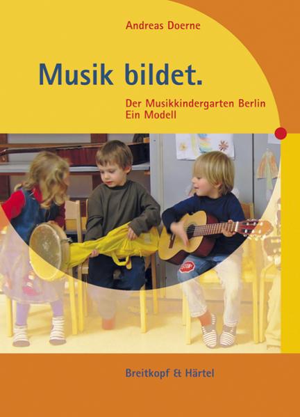 Musik bildet als Buch von Andreas Doerne