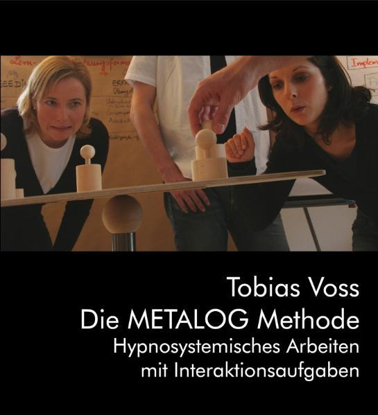 Die METALOG Methode als Buch von Tobias Voss