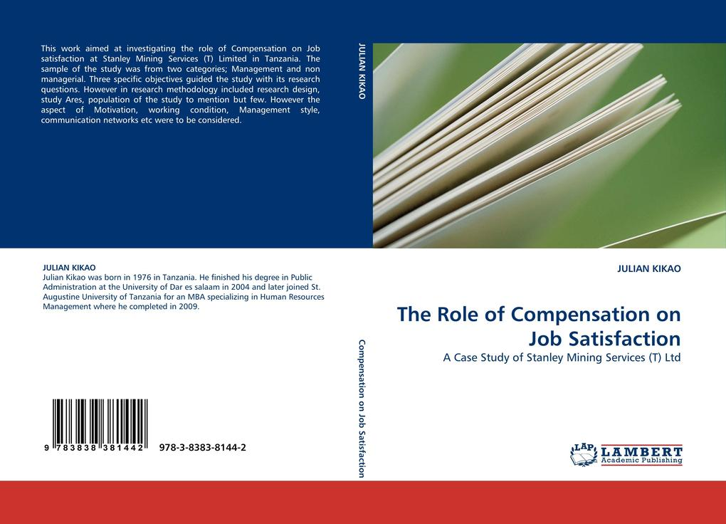 The Role of Compensation on Job Satisfaction al...