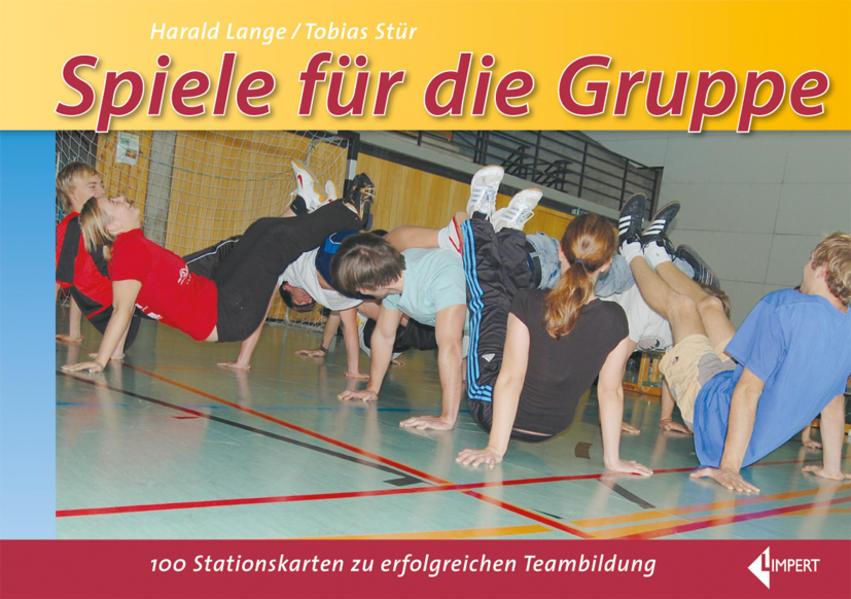 Spiele für die Gruppe als Buch von Harald Lange...