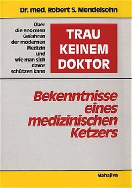 Trau keinem Doktor als Buch
