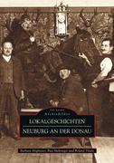 Lokalgeschichten Neuburg an der Donau