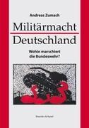 Militärmacht Deutschland