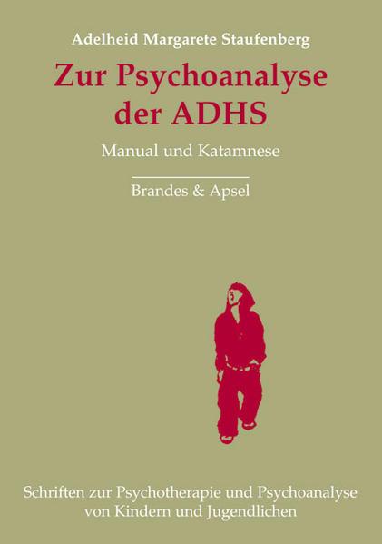 Zur Psychoanalyse der ADHS als Buch