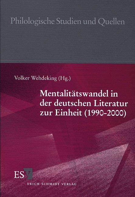 Mentalitätswandel in der deutschen Literatur zur Einheit (1990 - 2000) als Buch