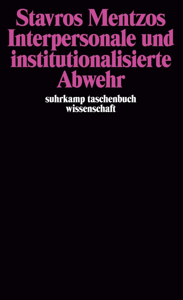 Interpersonale und institutionalisierte Abwehr als Taschenbuch