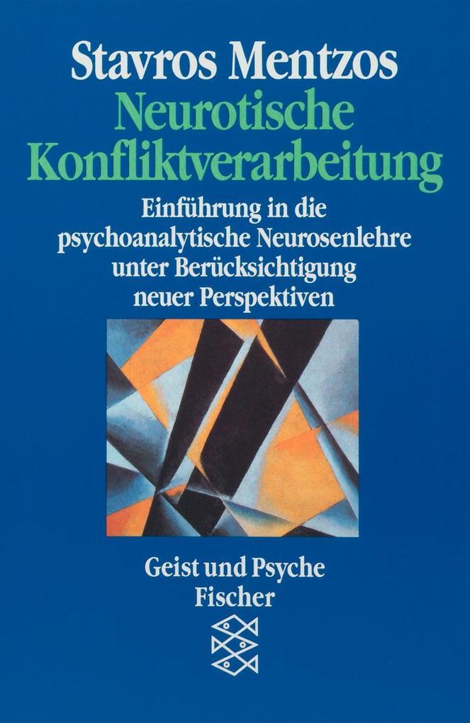Neurotische Konfliktverarbeitung als Taschenbuch