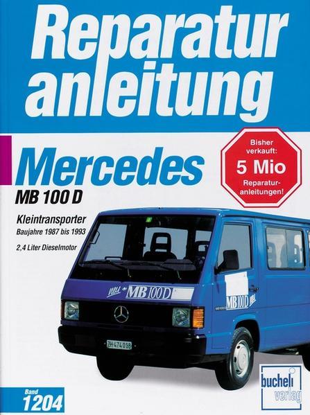 Mercedes MB 100 Kleintransporter als Buch (kartoniert)