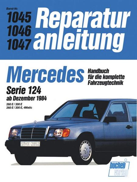 Mercedes 260 E / 300 E, Serie 124, 4 Matic ab 12/1984 als Buch