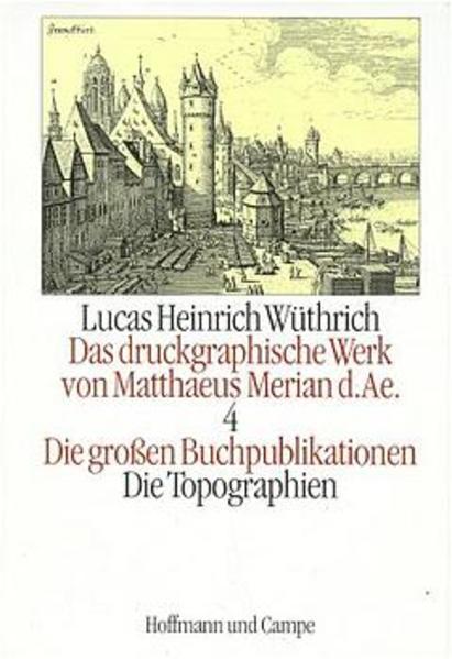 Das druckgraphische Werk von Matthaeus Merian d. AE. als Buch