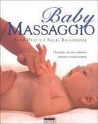 Baby massaggio. I benefici di un contatto tenero e rassicurante