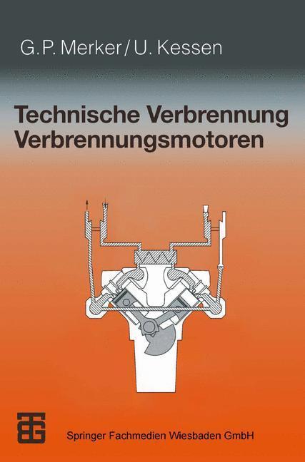 Technische Verbrennung Verbrennungsmotoren als Buch