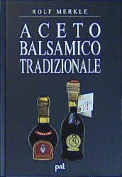Aceto Balsamico Tradizionale als Buch