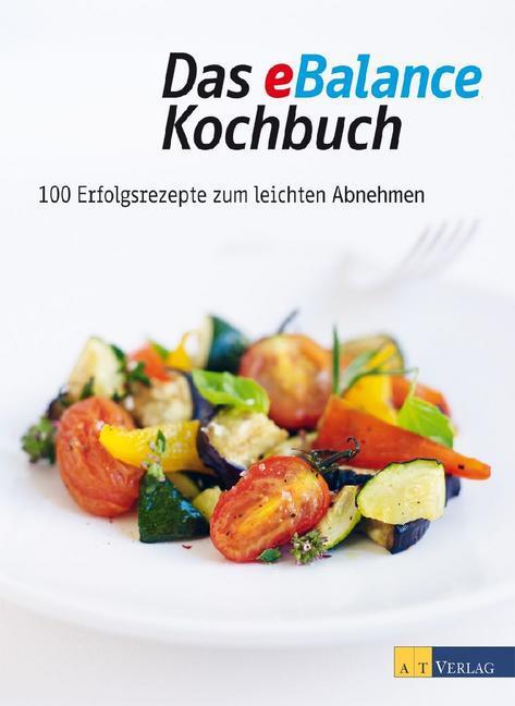 Das eBalance Kochbuch als Buch von