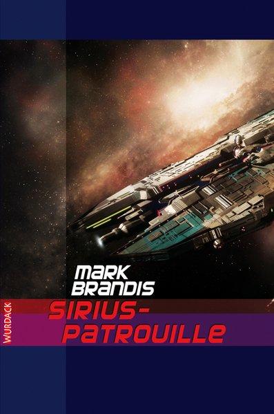 Weltraumpartisanen 18. Sirius-Patrouille als Bu...