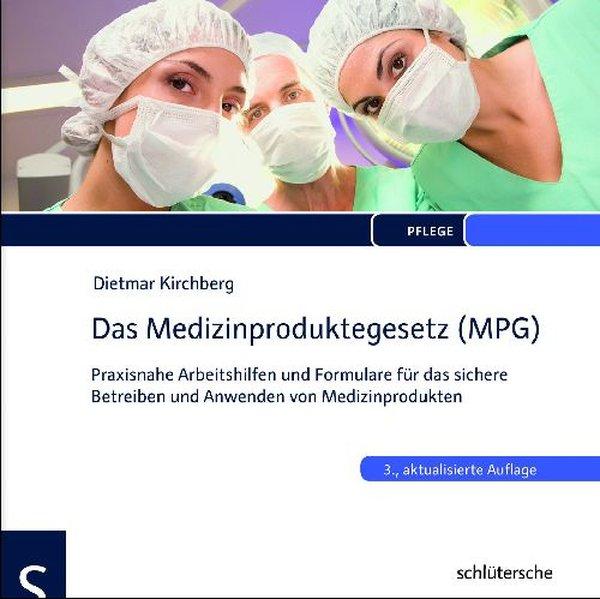 Das Medizinproduktegesetz (MPG)