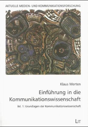 Einführung in die Kommunikationswissenschaft 1/1 als Buch