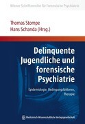 Delinquente Jugendliche und forensische Psychiatrie
