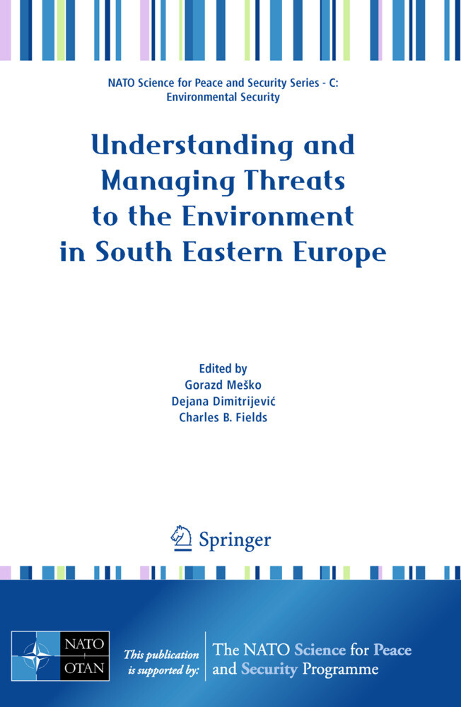 Understanding and Managing Threats to the Environment in South Eastern Europe als Buch (kartoniert)