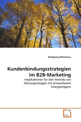 Kundenbindungsstrategien im B2B-Marketing als B...