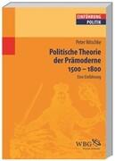 Politische Theorie der Prämoderne 1500 ' 1800